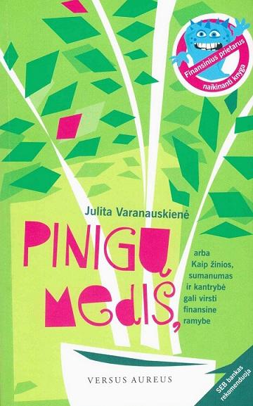 Julita Varanauskienė Pinigų medis