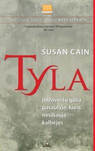 Susan Cain. Tyla Introvertų galia pasaulyje, kuris nesiliauja kalbėjęs